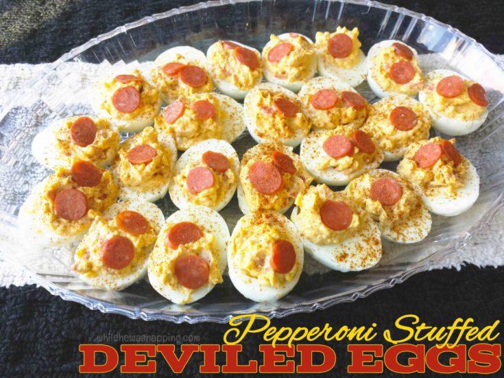 Pepperoni Stuffed Deviled Eggs
